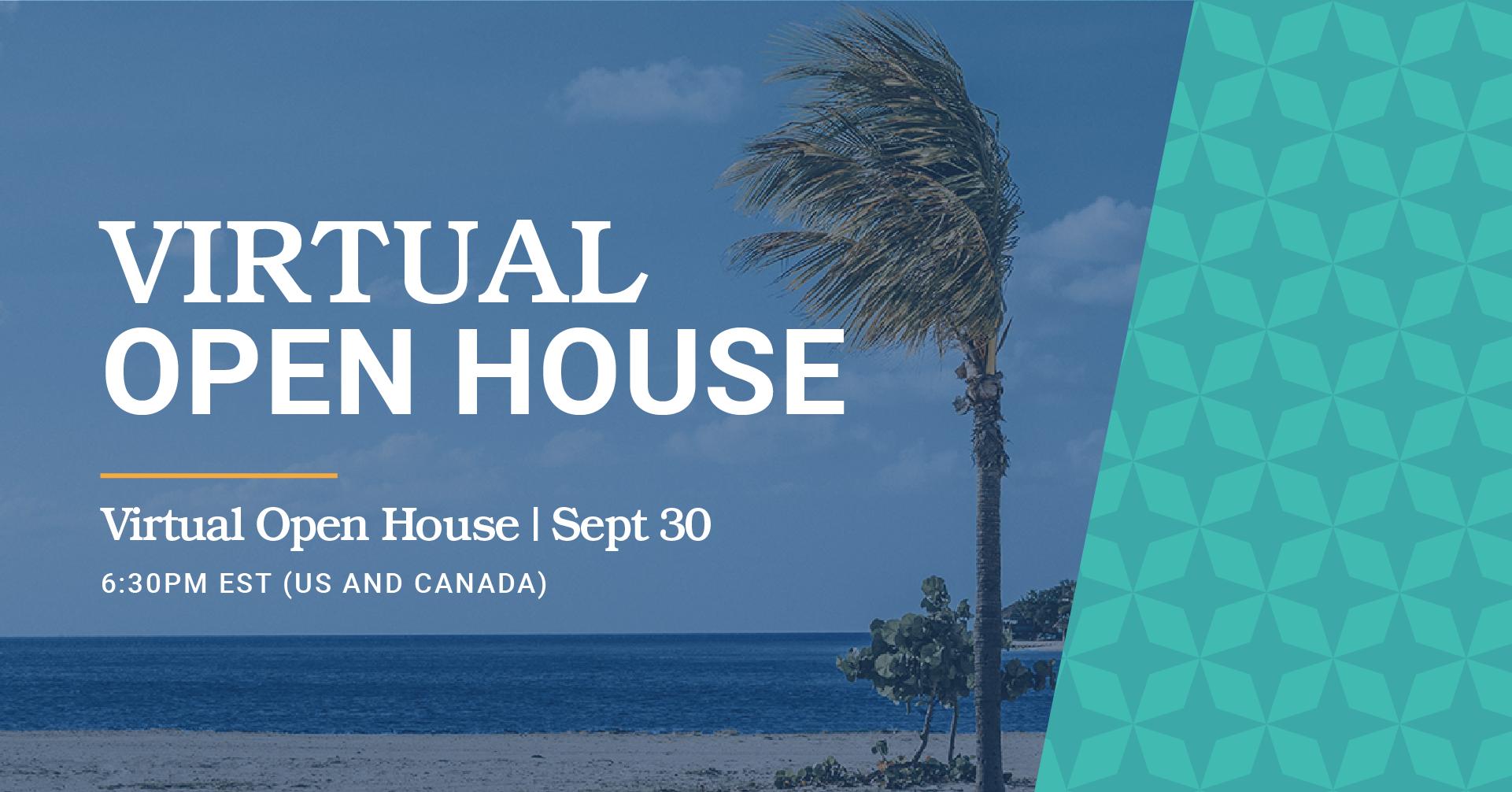 Virtual Open House - Zoom - Sep 30 - 6:30pm EST